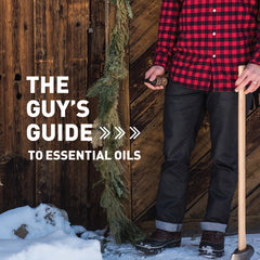The Guy's Guide to Essential Oils