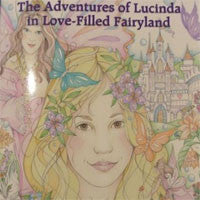 The Adventures of Lucinda in Love-Filled Fairyland