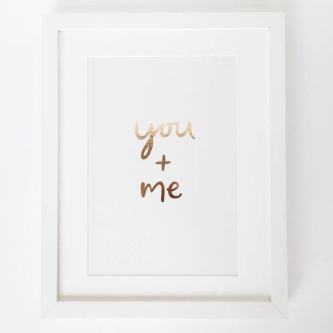 'You and Me' Gold Foil Print