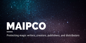 MAIPCO: Protecting magic writers, creators, publishers, and distributors