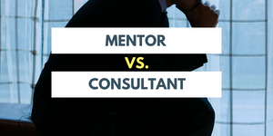 Mentor or Consultant?
