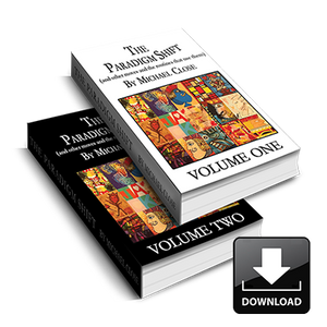 The Paradigm Shift Volumes One and Two by Michael Close