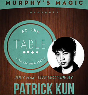 At the Table Live Lecture - Patrick Kun 7/9/2014 - video DOWNLOAD - MichaelClose.com
