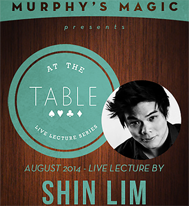 At the Table Live Lecture - Shin Lim 8/20/2014 - video DOWNLOAD - MichaelClose.com