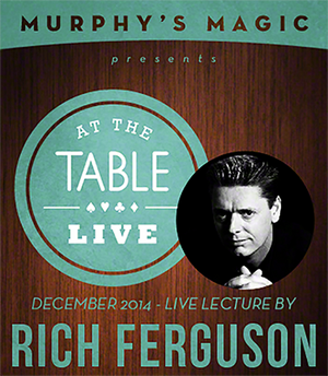 At the Table Live Lecture - Rich Ferguson 12/17/2014 - video DOWNLOAD - MichaelClose.com
