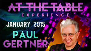 At the Table Live Lecture - Paul Gertner 01/07/2015 video DOWNLOAD - MichaelClose.com