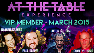 At The Table VIP Member March 2015 video DOWNLOAD - MichaelClose.com