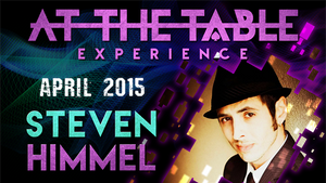 At the Table Live Lecture - Steven Himmel 4/22/2015 - video DOWNLOAD - MichaelClose.com