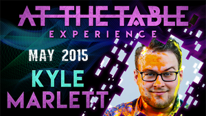 At the Table Live Lecture Kyle Marlett 5/6/2015 video DOWNLOAD - MichaelClose.com