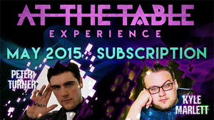 At The Table May 2015 Subscription video DOWNLOAD - MichaelClose.com