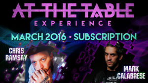 At The Table March 2016 Subscription video DOWNLOAD - MichaelClose.com