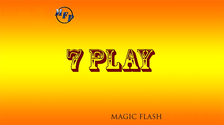 7 Play by Magic Flash video DOWNLOAD - MichaelClose.com