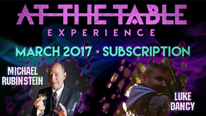 At The Table March 2017 Subscription video DOWNLOAD - MichaelClose.com