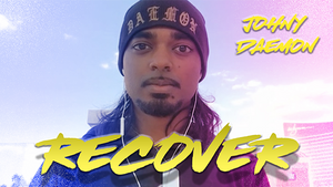 Recover by Johnny Daemon video DOWNLOAD - MichaelClose.com