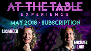 At The Table May 2018 Subscription video DOWNLOAD - MichaelClose.com