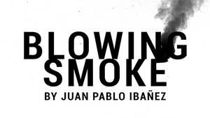 Blowing Smoke by Juan Pablo Ibañez video DOWNLOAD - MichaelClose.com