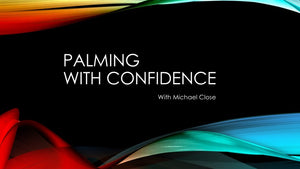 Palming with Confidence
