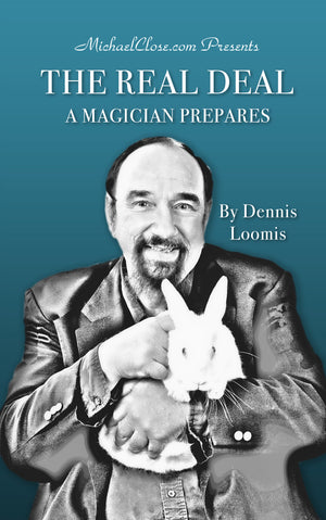 The Real Deal - A Magician Prepares - Ebook DOWNLOAD - MichaelClose.com