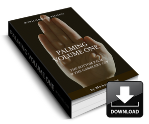 Palming Volume One - Bottom Palm/Gambler's Cop Ebook - MichaelClose.com