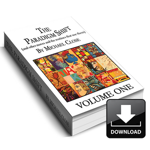 The Paradigm Shift Ebook: Volume One - Instant Download - MichaelClose.com