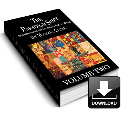 The Paradigm Shift Ebook: Volume Two - Instant Download - MichaelClose.com