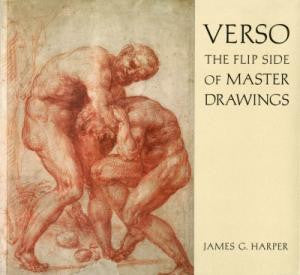 Verso: The Flip Side of Master Drawings