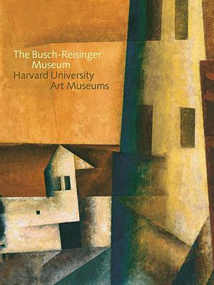 The Busch-Reisinger Museum, Harvard University Art Museums