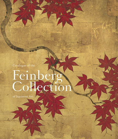 Catalogue of the Feinberg Collection of Japanese Art