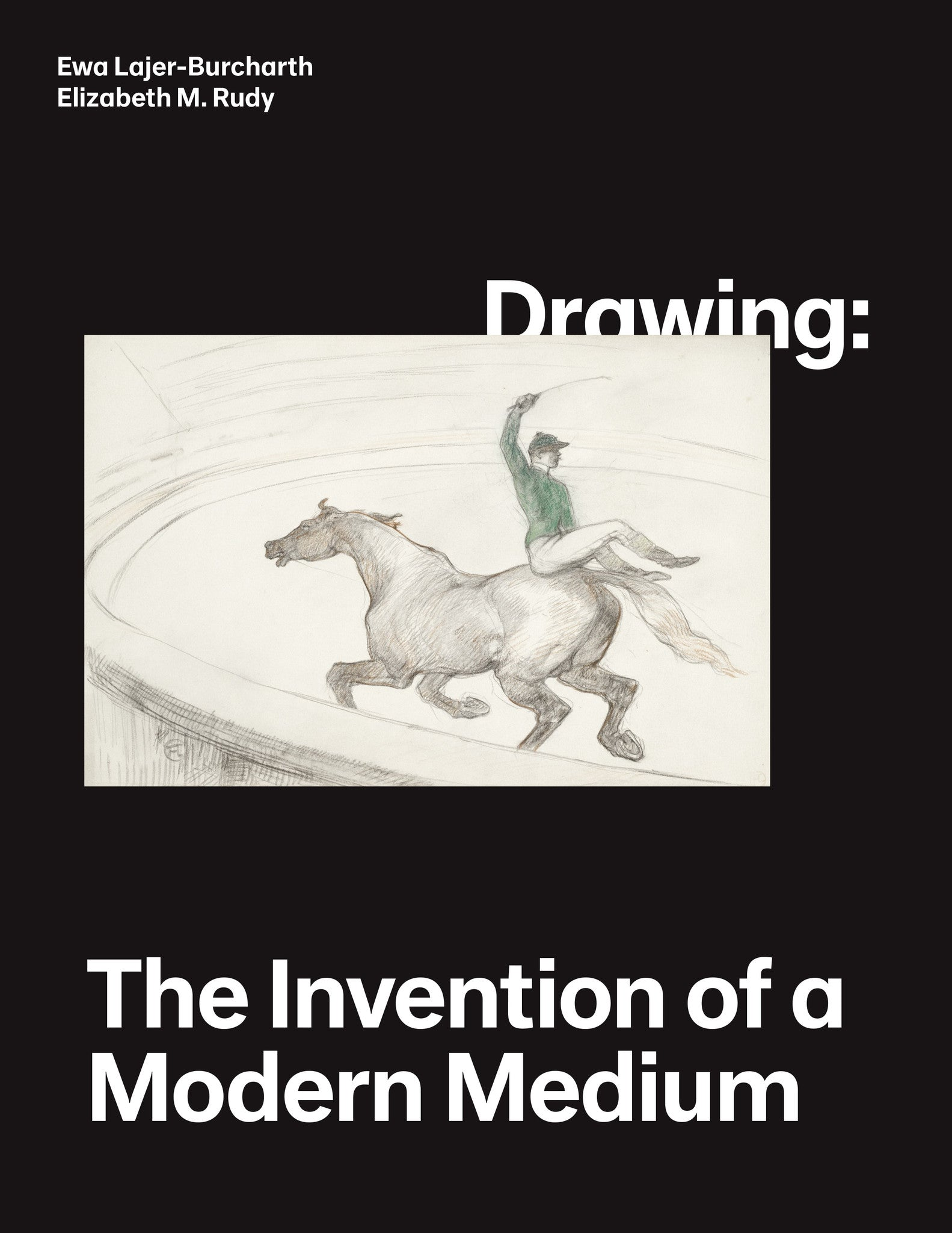Drawing: The Invention of a Modern Medium