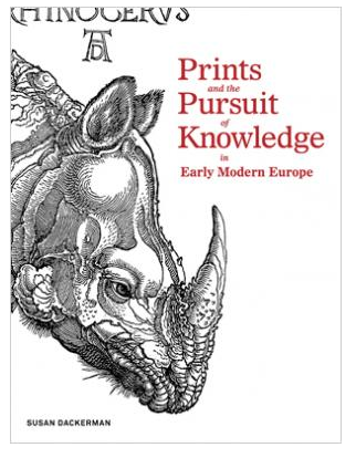 Prints and the Pursuit of Knowledge in Early Modern Europe