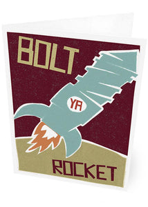 Bolt ya rocket – card - Indy Prints by Stewart Bremner