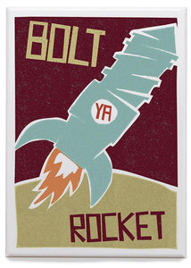 Bolt ya rocket – magnet - Indy Prints by Stewart Bremner