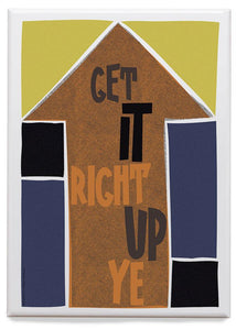 Get it right up ye – magnet - Indy Prints by Stewart Bremner