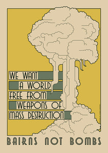 Bairns not bombs – poster - Indy Prints by Stewart Bremner
