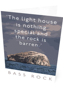 The Bass Rock is barren – card