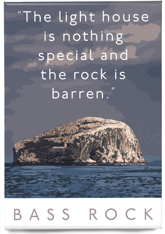 The Bass Rock is barren – magnet