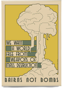 Bairns not bombs – magnet - Indy Prints by Stewart Bremner