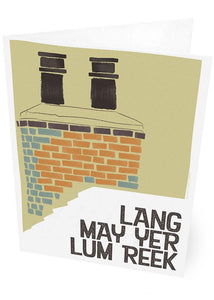 Lang may yer lum reek – roof – card - Indy Prints by Stewart Bremner