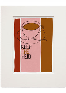 Keep the heid – small mounted print - Indy Prints by Stewart Bremner