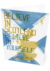 Believe in Scotland – card - Indy Prints by Stewart Bremner