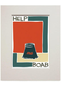 Help ma Boab – small mounted print - Indy Prints by Stewart Bremner