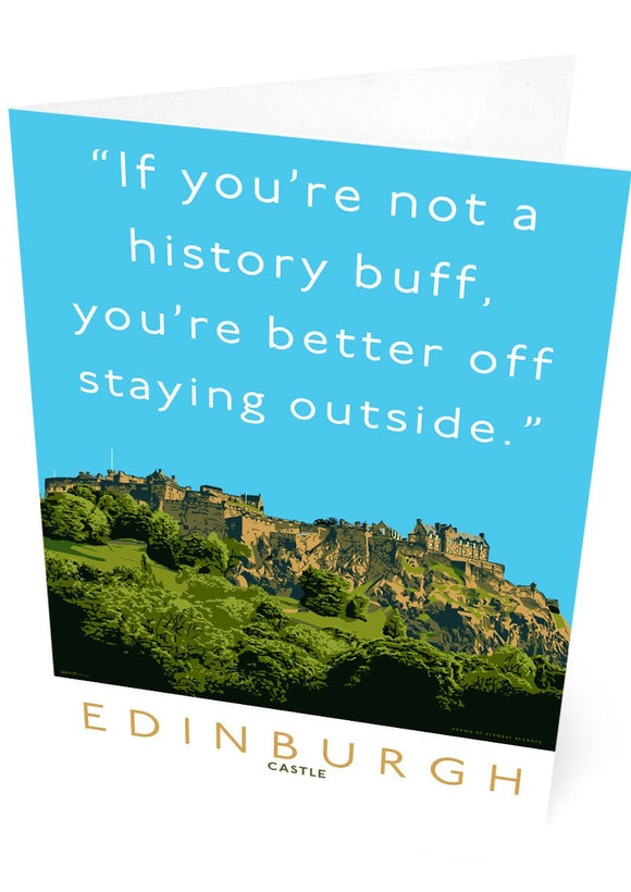 Stay outside Edinburgh Castle – card