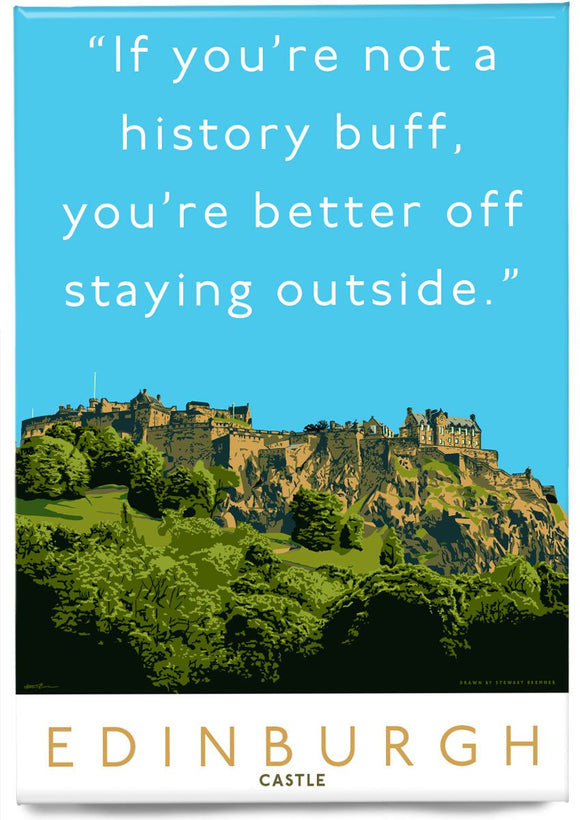 Stay outside Edinburgh Castle – magnet