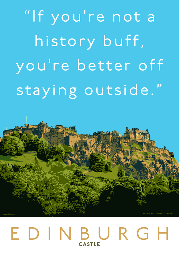 Stay outside Edinburgh Castle – giclée print