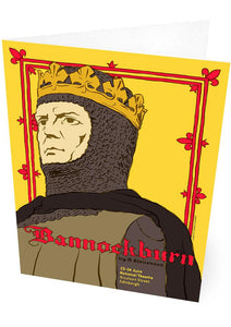 Bannockburn: the play – card - Indy Prints by Stewart Bremner