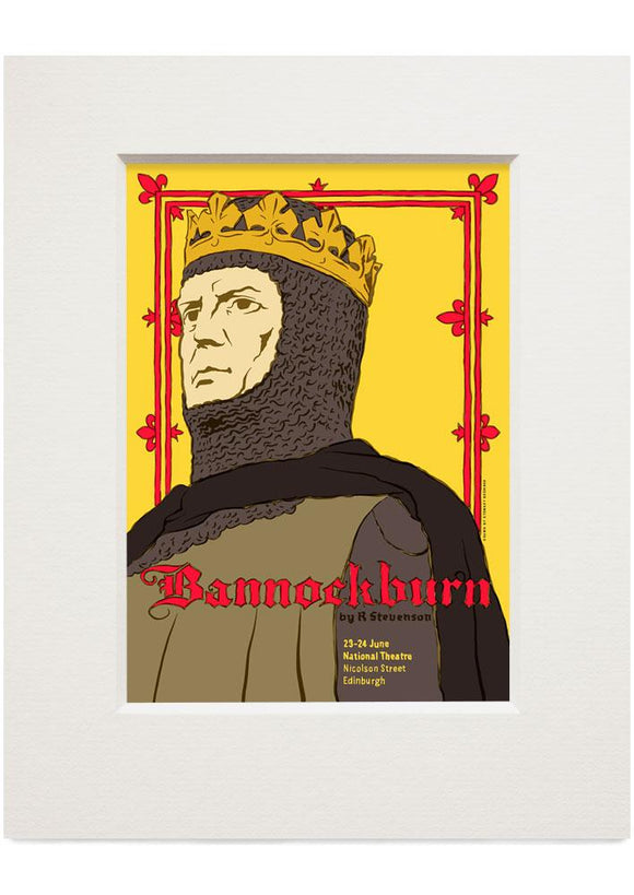 Bannockburn: the play – small mounted print - Indy Prints by Stewart Bremner