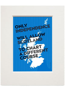 Chart a different course – small mounted print - Indy Prints by Stewart Bremner