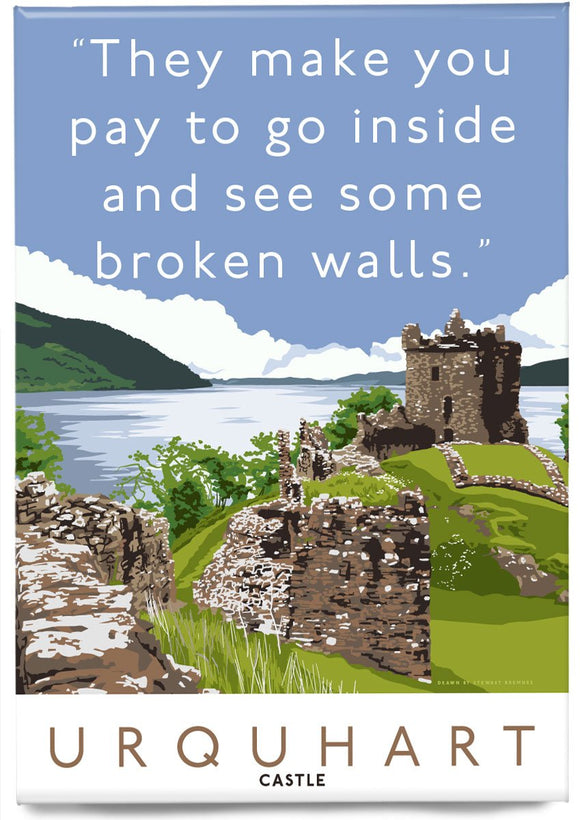 The broken walls of Urquhart Castle – magnet