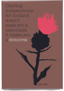It makes you a democrat – magnet - Indy Prints by Stewart Bremner