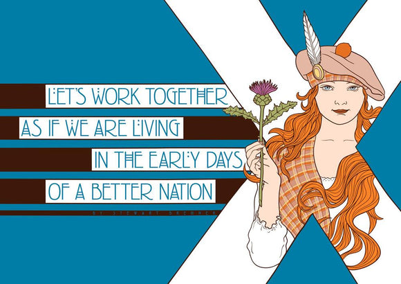 The early days of a better nation – poster - Indy Prints by Stewart Bremner